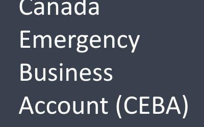 All You Need to Know About CEBA— the Canada Emergency Business Account